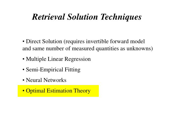 Retrieval Solution Techniques