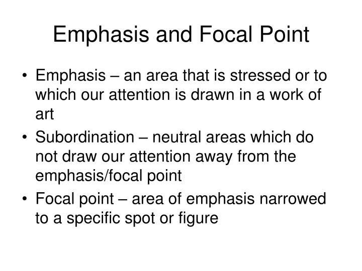 Emphasis and Focal Point