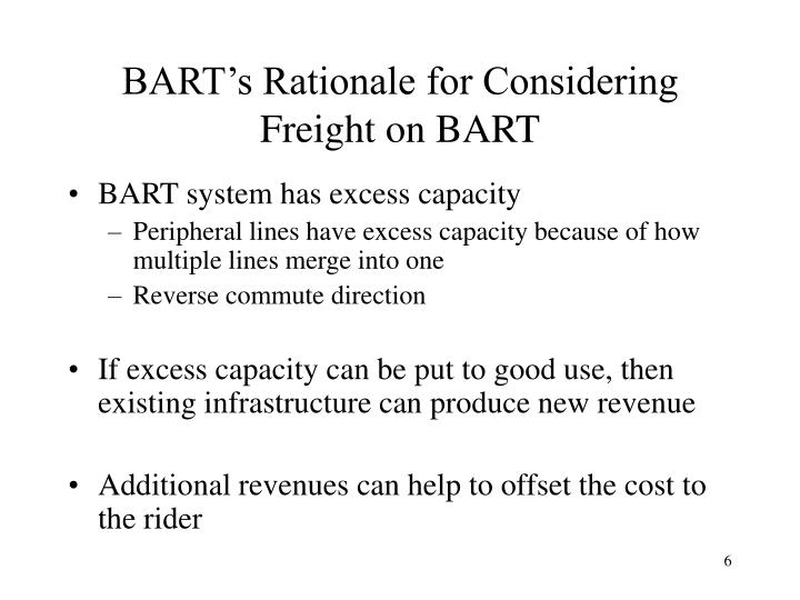 BART's Rationale for Considering