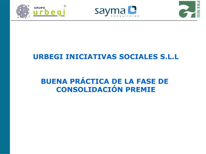 URBEGI INICIATIVAS SOCIALES S.L.L