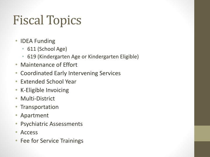 Fiscal Topics