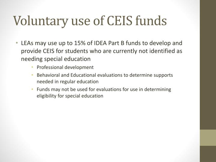 Voluntary use of CEIS funds