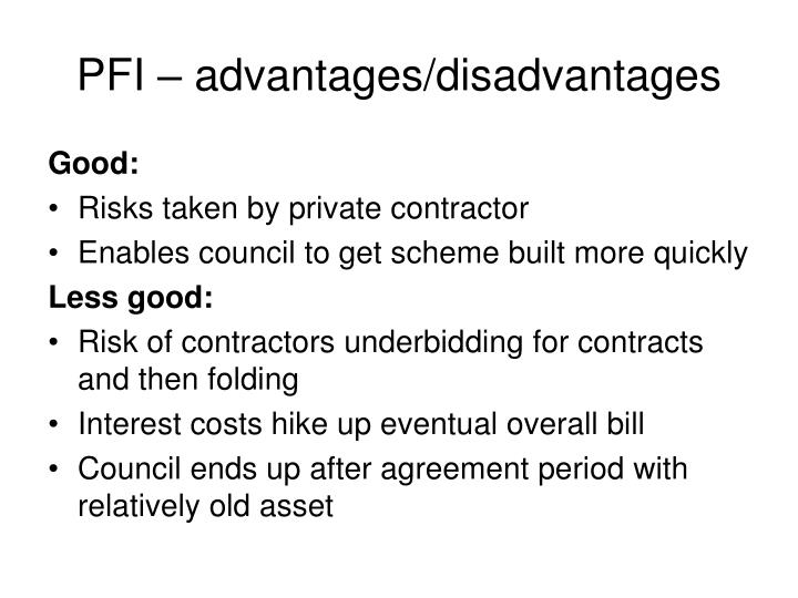 PFI – advantages/disadvantages