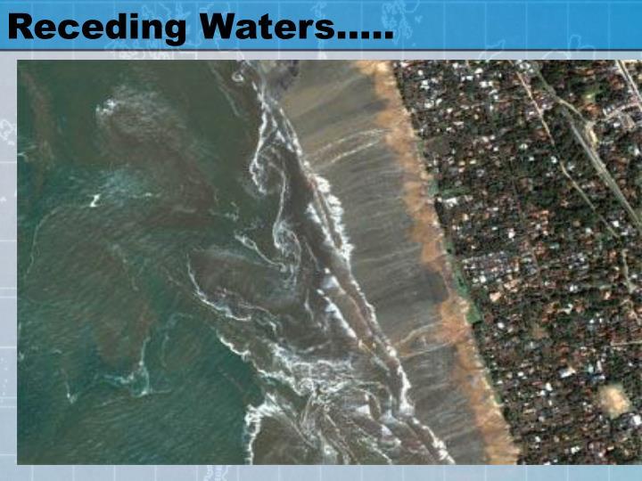 Receding Waters…..