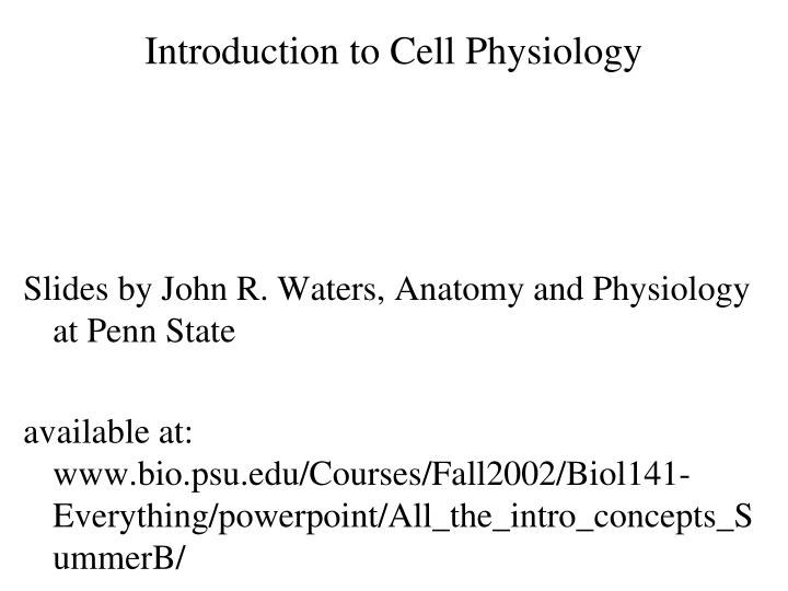 Introduction to Cell Physiology