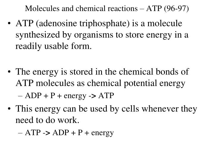 Molecules and chemical reactions – ATP (96-97)