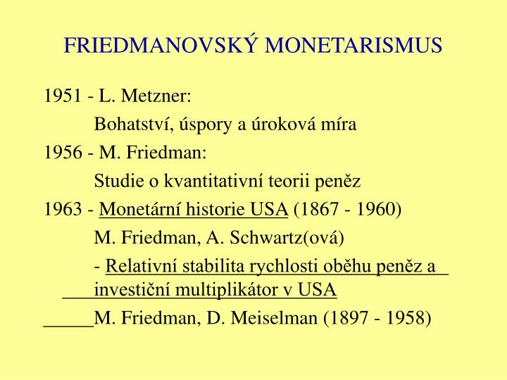 Friedmanovsk monetarismus