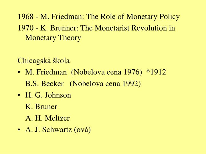 1968 - M. Friedman: The Role of Monetary Policy