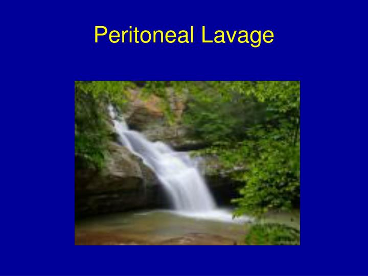 Peritoneal Lavage