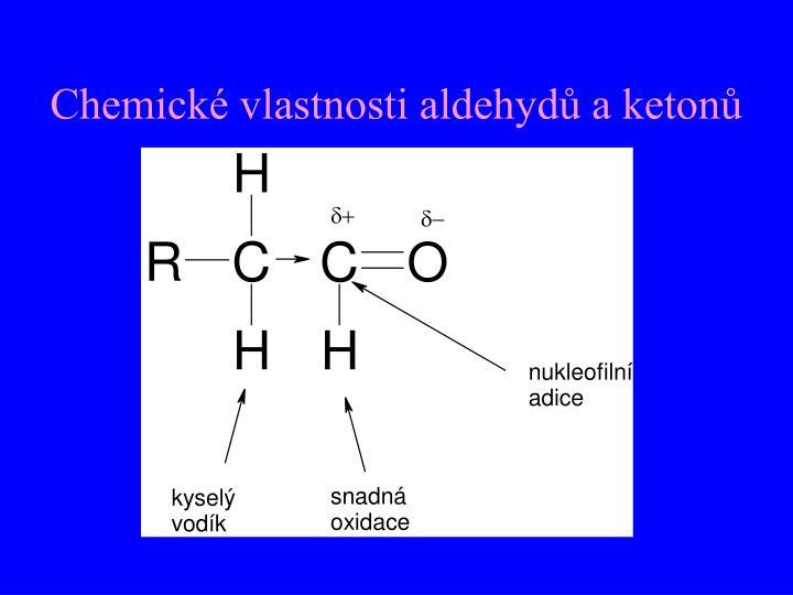 Chemické vlastnosti aldehydů a ketonů