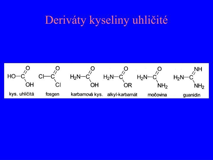 Deriváty kyseliny uhličité
