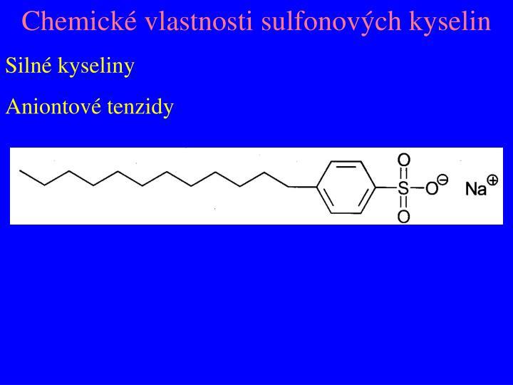 Chemické vlastnosti sulfonových kyselin