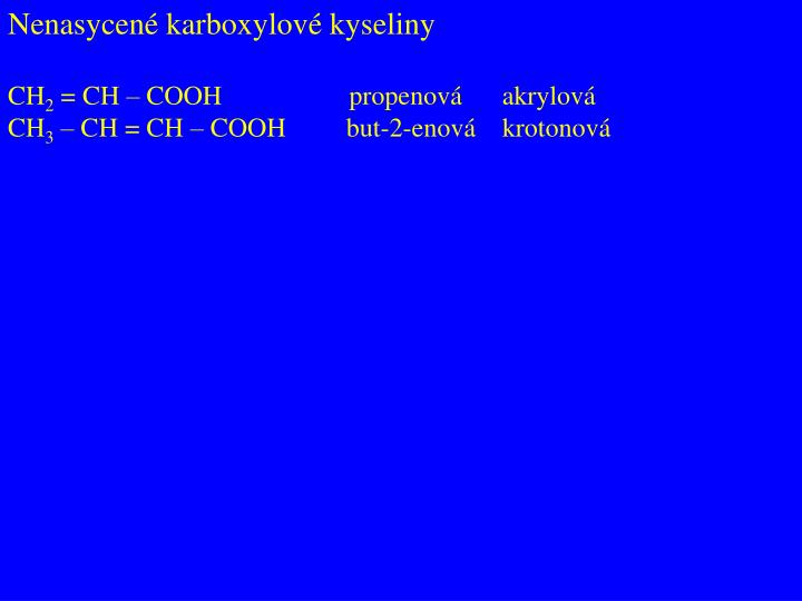 Nenasycené karboxylové kyseliny