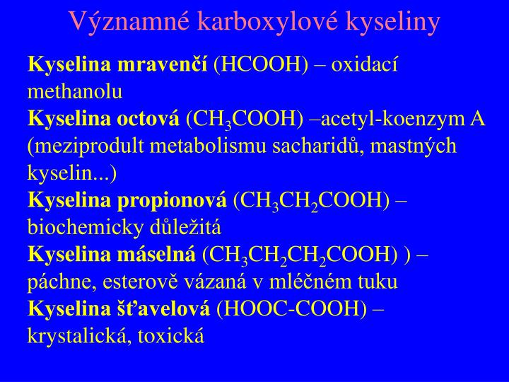 Významné karboxylové kyseliny