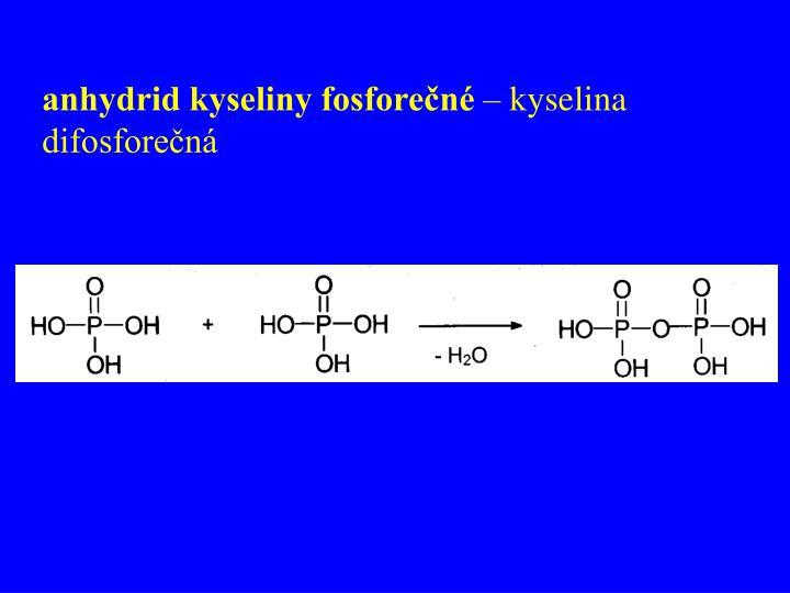 anhydrid kyseliny fosforečné