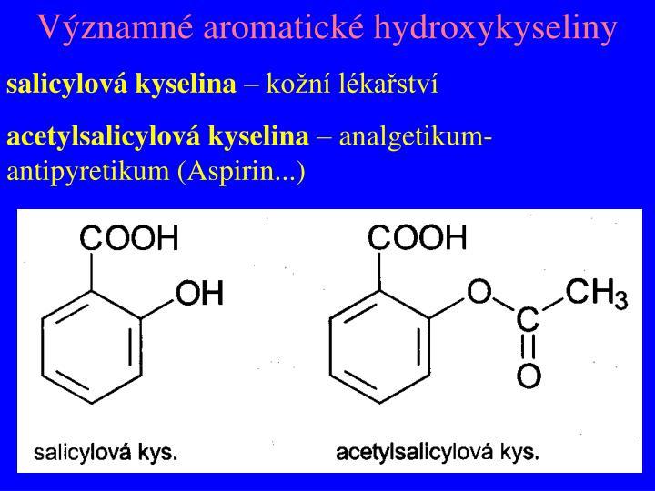 Významné aromatické hydroxykyseliny