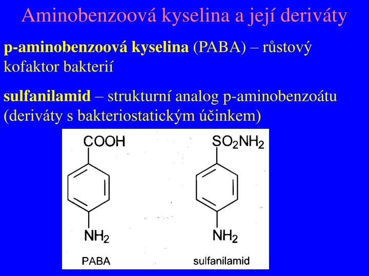 Aminobenzoová kyselina a její deriváty