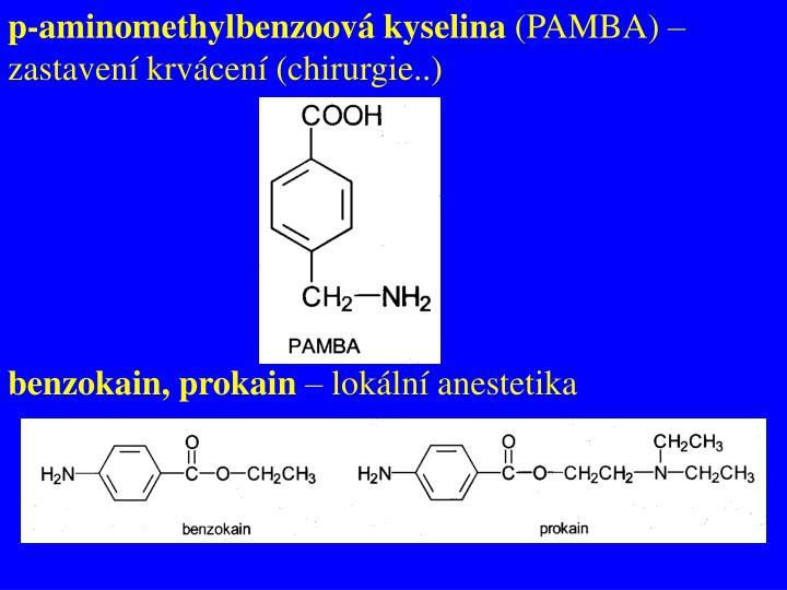 p-aminomethylbenzoová kyselina