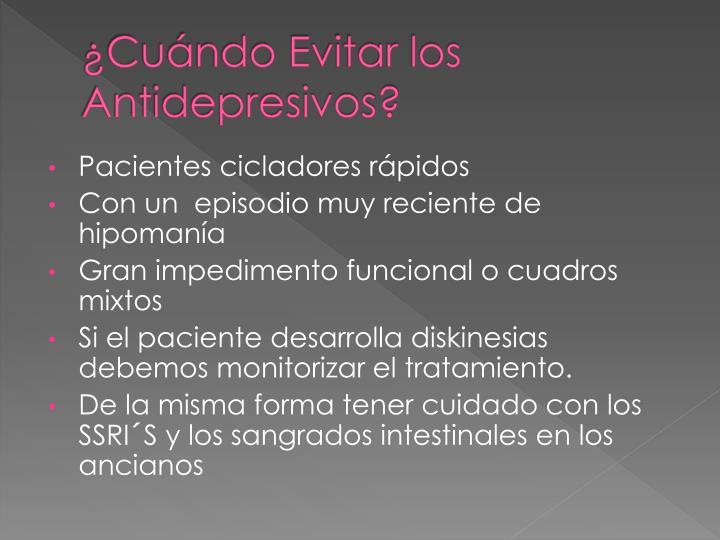 ¿Cuándo Evitar los Antidepresivos?
