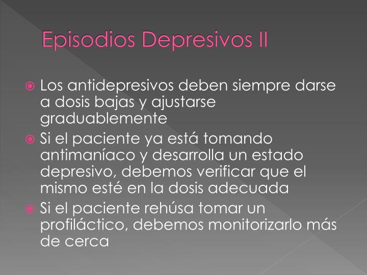 Episodios Depresivos II