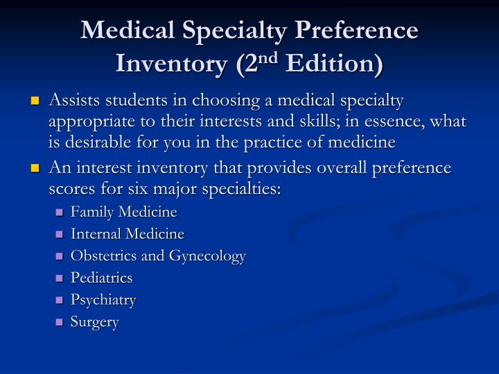 Medical Specialty Preference Inventory (2