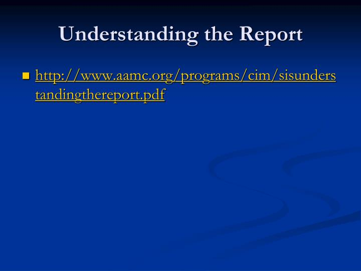 Understanding the Report