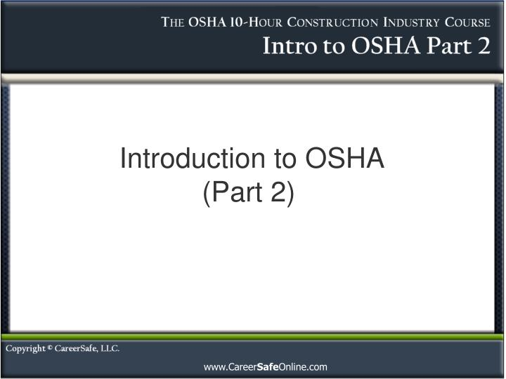 Introduction to osha part 2