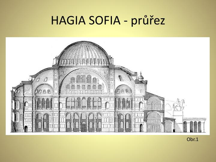 HAGIA SOFIA - průřez