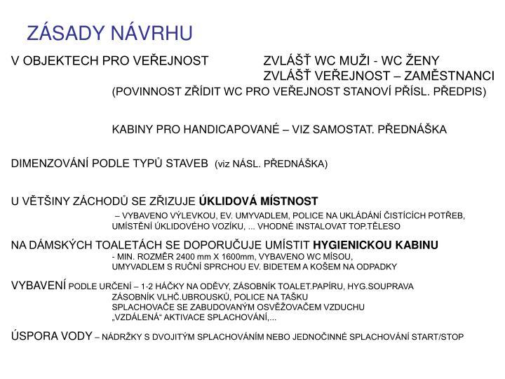 ZÁSADY NÁVRHU