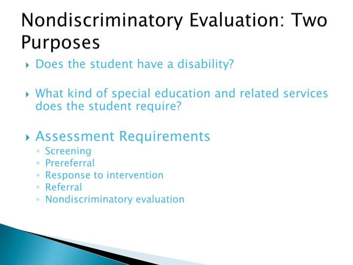 Nondiscriminatory Evaluation: Two Purposes