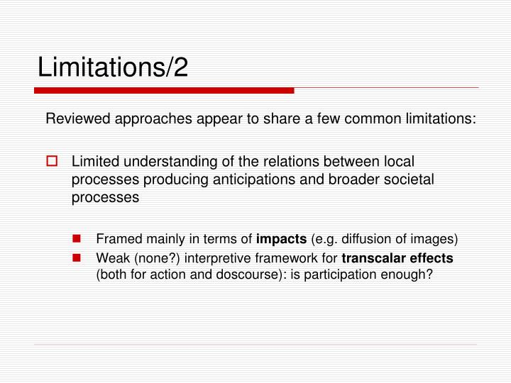 Limitations/2