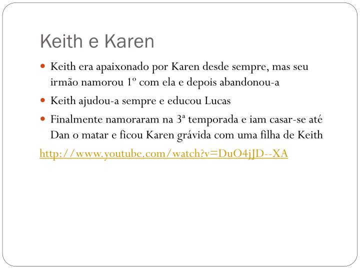 Keith e Karen