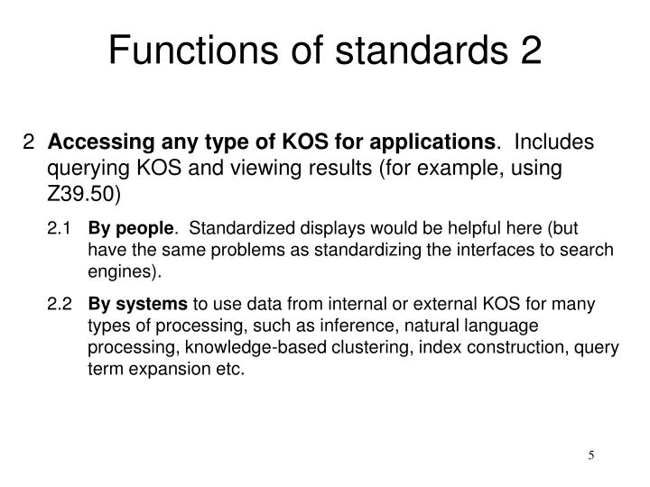 Functions of standards 2