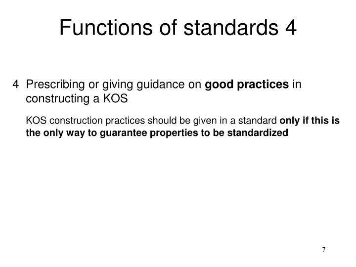 Functions of standards 4