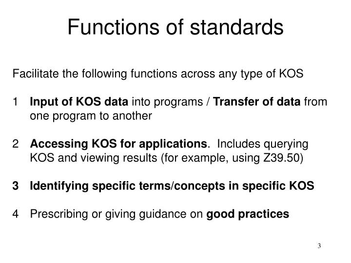 Functions of standards