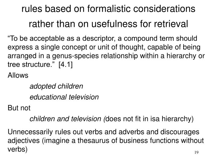 rules based on formalistic considerations
