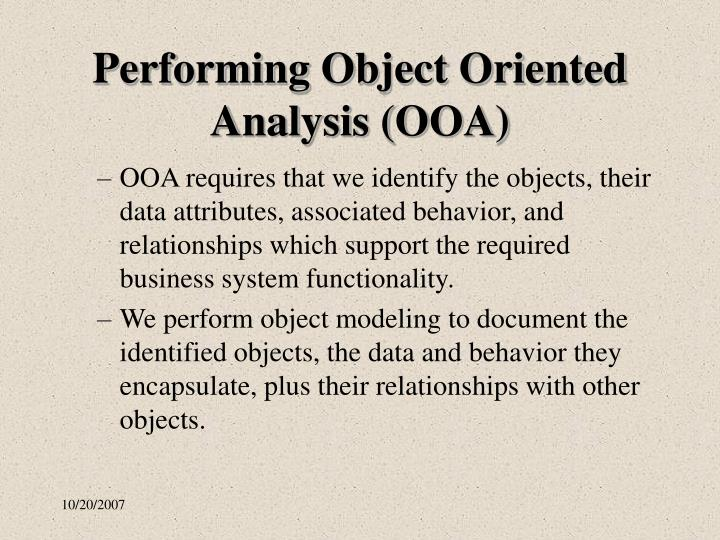 Performing object oriented analysis ooa