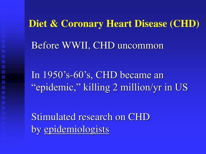 Diet & Coronary Heart Disease (CHD)