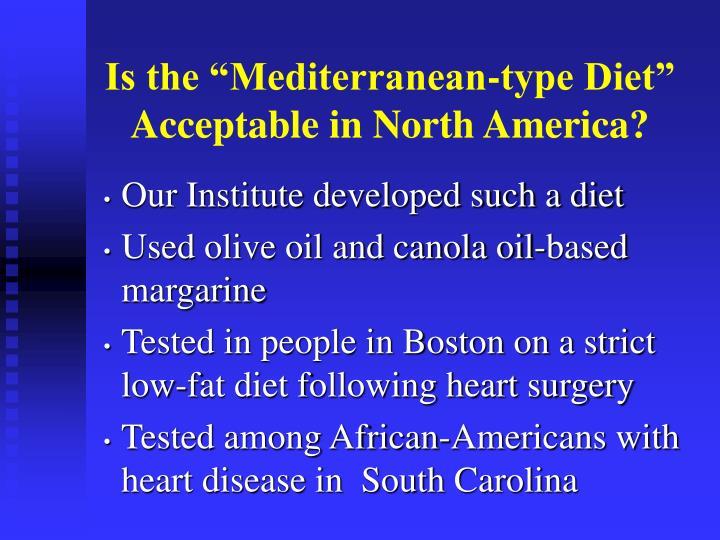 """Is the """"Mediterranean-type Diet"""""""