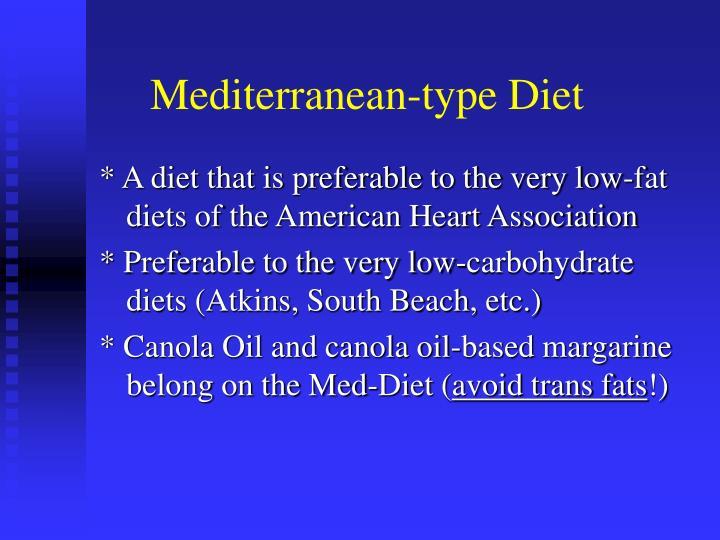 Mediterranean-type Diet