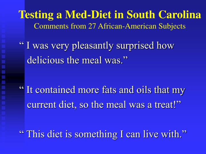 Testing a Med-Diet in South Carolina