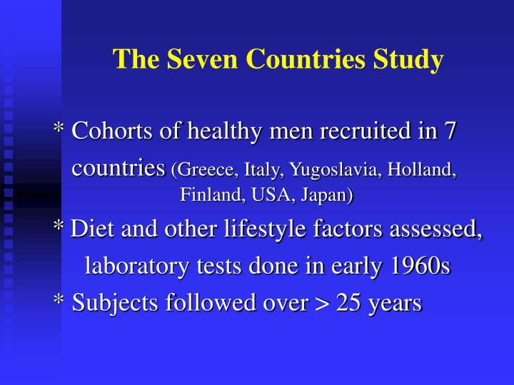 The Seven Countries Study