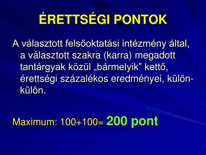 ÉRETTSÉGI PONTOK