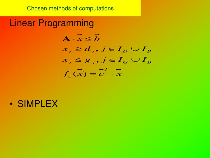 Chosen methods of computations