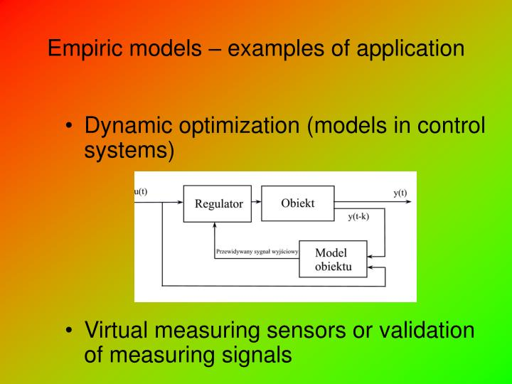 Empiric models – examples of application