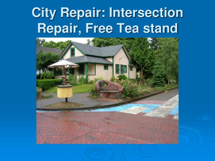 City Repair: Intersection Repair, Free Tea stand