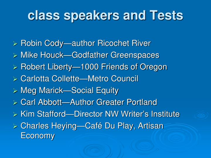 Class speakers and tests