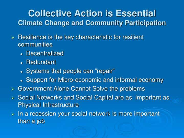 Collective Action is Essential