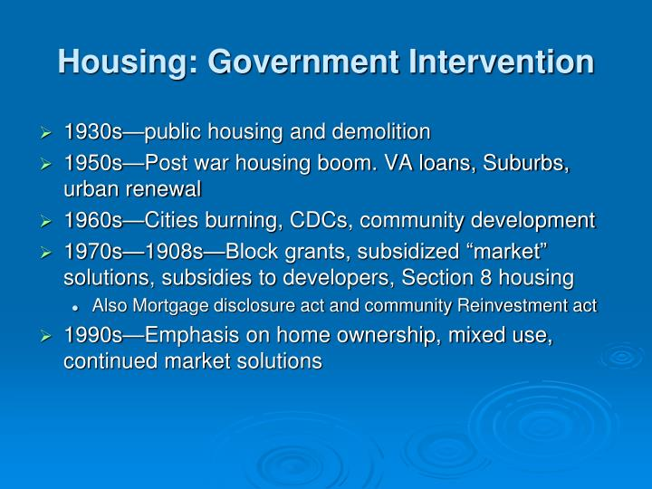 Housing: Government Intervention