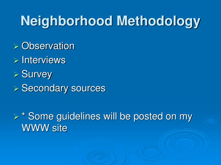 Neighborhood Methodology